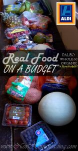 Real Food On A Budget: Clean Eating Aldi Shopping Guide
